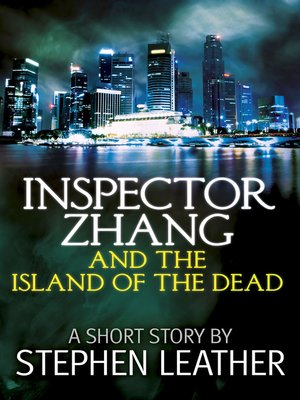 cover image of Inspector Zhang and the Island of the Dead (A Short Story)